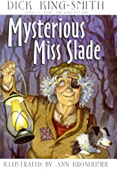 The Mysterious Miss Slade byDick King-Smith