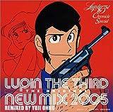 [B0007MCI2O: ルパン三世クロニクル スペシャル LUPIN THE THIRD THE ORIGINAL-NEW MIX 2005-REMIXED BY YUJI OHNO]
