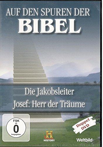 Auf den Spuren der Bibel Die jakobsleiter Josef: Herr der Träume