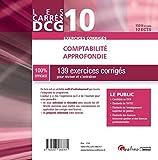 Comptabilité approfondie DCG 10 - 139 exercices corrigés pour réviser et s'entraîner
