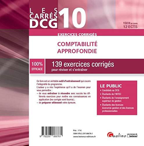 Comptabilité approfondie DCG 10 : 139 exercices corrigés pour réviser et s'entraîner