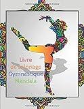 Livre de coloriage Gymnastique Mandala: livre de coloriage gymnastique Mandala | livre de gymnastique feminine | idée de cadeau pour les enfants | Pages à colorier | 75 pages