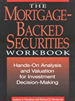 The Mortgage-Backed Securities Workbook: Hands-On Analysis, Valuation and Strategies for Investment Decision-Making