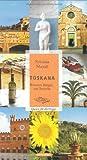 Toskana: Brunnen, Burgen und Brunello. Oasen für die Sinne