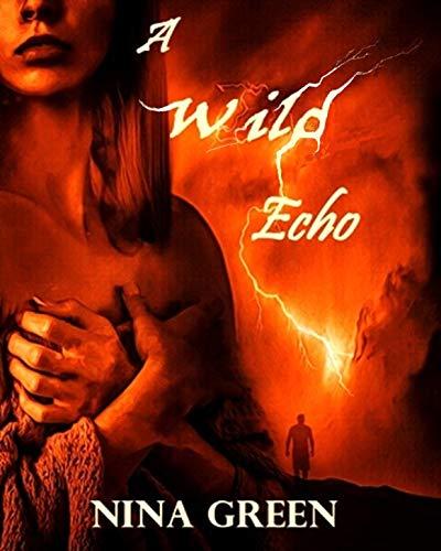 A Wild Echo (English Edition)