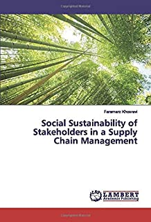 Social Sustainability of Stakeholders in a Supply Chain Management