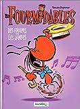 Les Fourmidables, tome 1 - Des fourmis dans les jambes