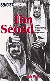 Ibn-Séoud ou la Naissance d'un royaume - Le loup et le léopard - Format Kindle - 14,99 €