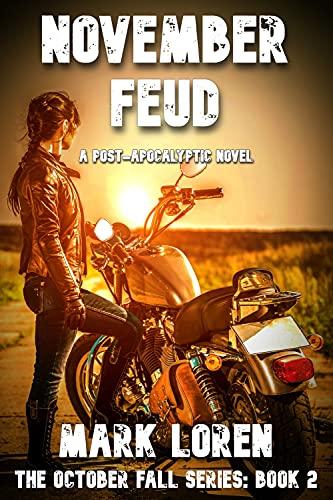 NOVEMBER FEUD (October Fall series Book 2) by [Mark Loren, Boyd Craven Jr.]