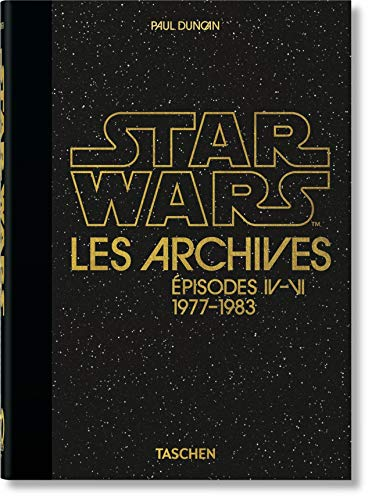 Les Archives Star Wars. 1977-1983. 40th Anniversary Edition
