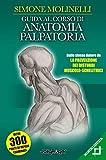 Guida al corso di anatomia palpatoria