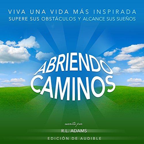 Abriendo Caminos audiobook cover art