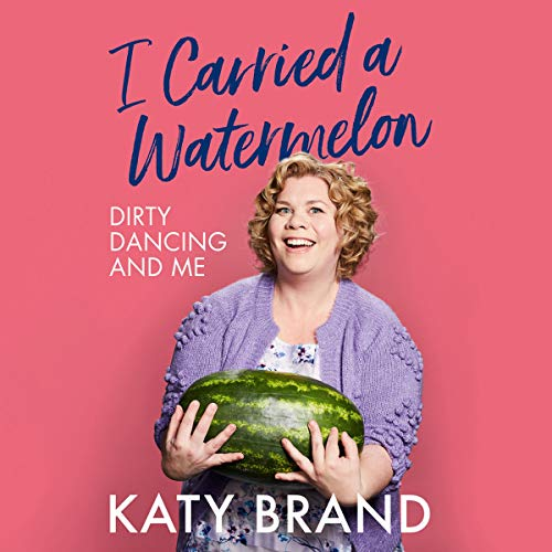 I Carried a Watermelon audiobook cover art