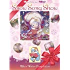 Snow Song Show