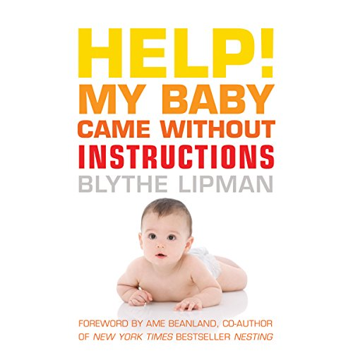 Help! My Baby Came Without Instructions audiobook cover art