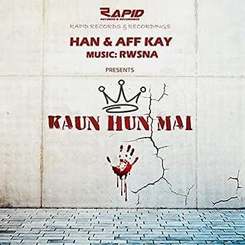 Kaun Hun Mai