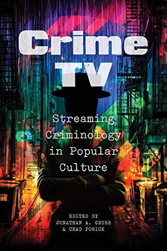 Crime TV: Streaming Criminology in Popular Culture (English Edition)
