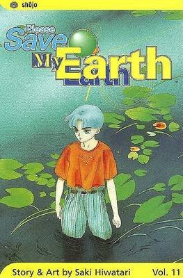 [Please Save My Earth: Volume 11] (By: Saki Hiwatari) [published: July, 2005]