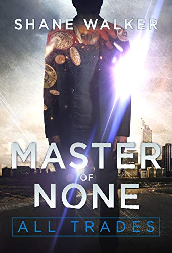Master of None (All Trades Book 1)
