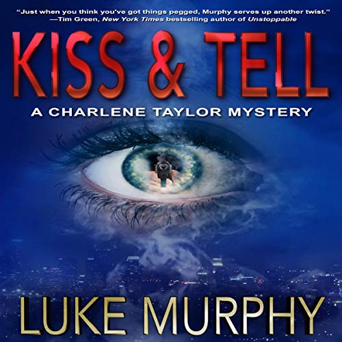 Kiss & Tell audiobook cover art