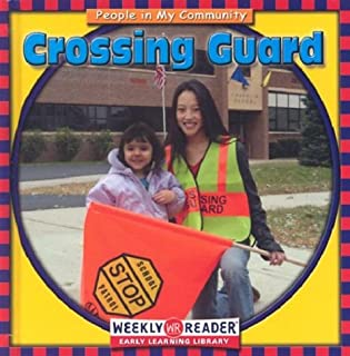Crossing Guard (People in My Community)