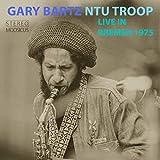 Live In Bremen 1975 / Gary Bartz NTU Troop