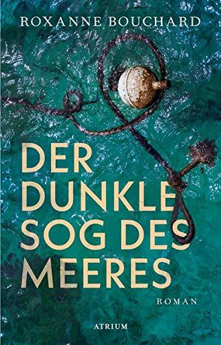 Buchseite und Rezensionen zu 'Der dunkle Sog des Meeres' von Roxanne Bouchard