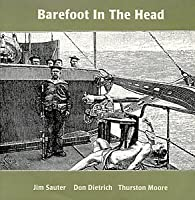 Barefoot in the Head