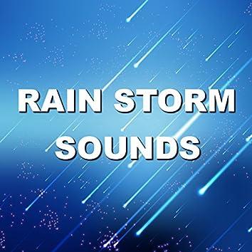 Rain Storm Sounds