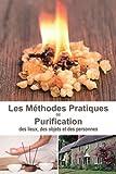 Méthodes pratiques de purification - Des lieux, des objets et des personnes