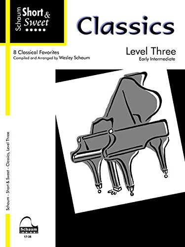 Schaum Short & Sweet Classics, Level 3