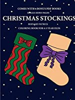 Coloring Book for 4-5 Year Olds (Christmas Stockings)