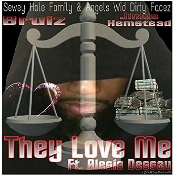 They Love Me (feat. Alesia Dessau & Jimus Hemstead)