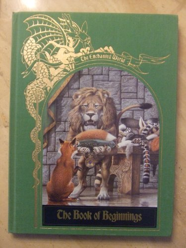 The Book of Beginnings (Enchanted World Series)