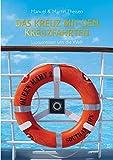 Das Kreuz mit den Kreuzfahrten: Luxusreisen um die Welt - Manuel Theisen