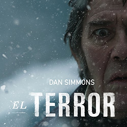 El terror [The Terror] audiobook cover art