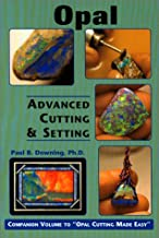 Opal: Advanced Cutting & Setting