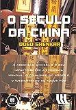 O Século da China: A Ascensão Chinesa e o seu Impacto sobre a Economia Mundial, o Equilíbrio do Poder e o (Des)Emprego de Todos Nós