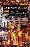 La tercera ciudad (FUERA DE COLECCIÓN)