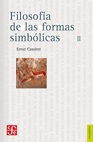 Filosofía de las formas simbólicas, II. El pensamiento mítico (Seccion de Obras de Filosofia) (Spanish Edition)