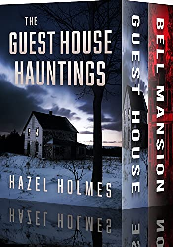 The Guest House Hauntings Boxset: A Riveting Haunted House Mystery (English Edition)