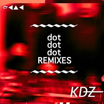 Dot Dot Dot Remixes