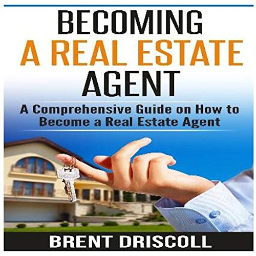 Becoming a Real Estate Agent cover art