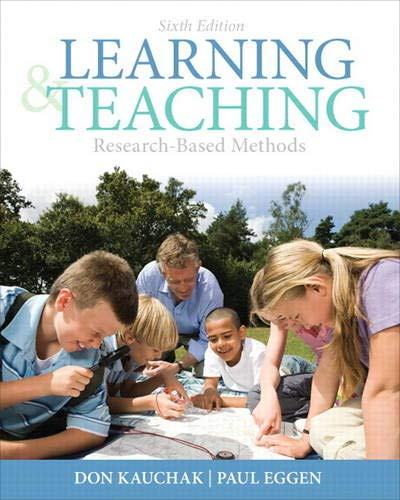 Compare Textbook Prices for Learning and Teaching: Research-Based Methods Myeducationlab 6 Edition ISBN 9780132179348 by Kauchak, Don,Eggen, Paul