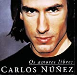 Os Amores Libres - arlos Núñez