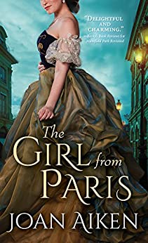 The Girl from Paris (Paget Family Saga Book 3) by [Joan Aiken]