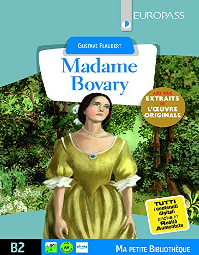 Madame Bovary. Livello B2. Con e-book. Con espansione online