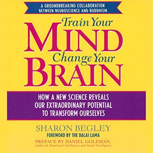 Train Your Mind, Change Your Brain audiobook cover art