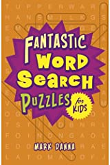 Fantastic Word Search Puzzles for Kids Paperback
