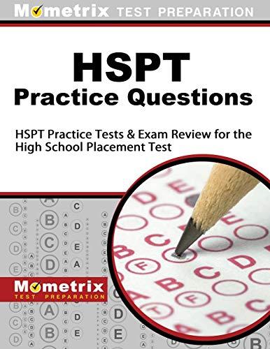 HSPT Practice Questions: HSPT Practice Tests & Exam Review...